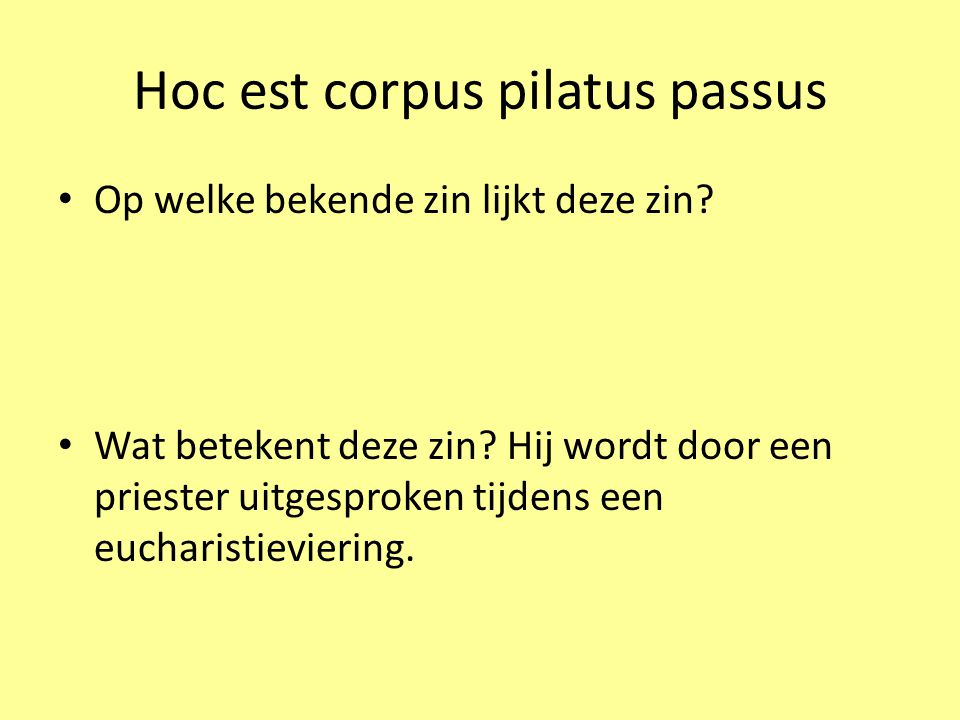 Hoc est corpus pilatus passus