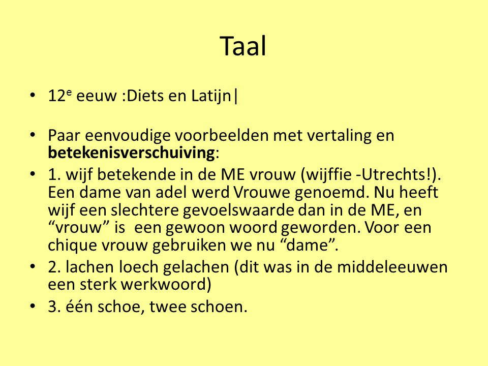Taal 12e eeuw :Diets en Latijn|