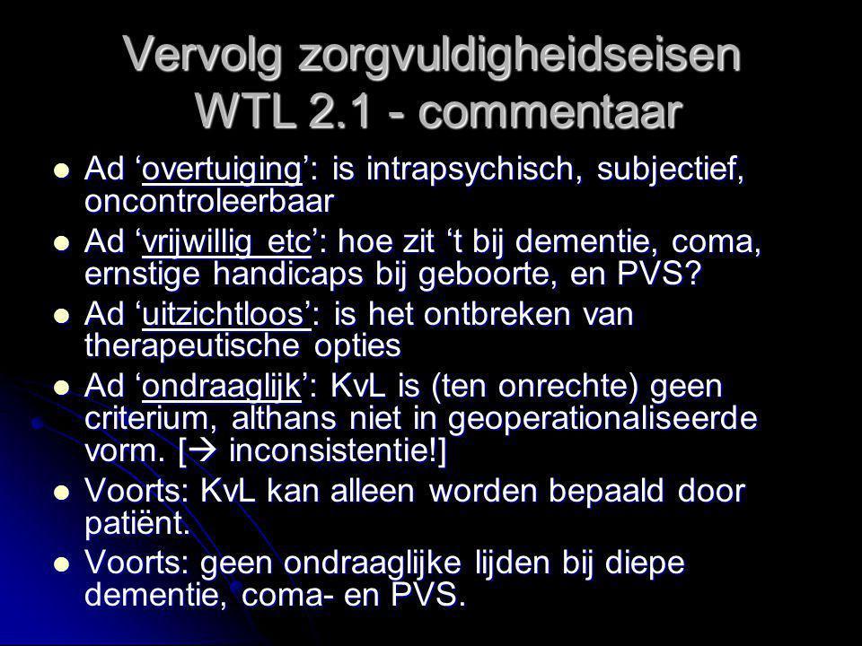 Vervolg zorgvuldigheidseisen WTL 2.1 - commentaar