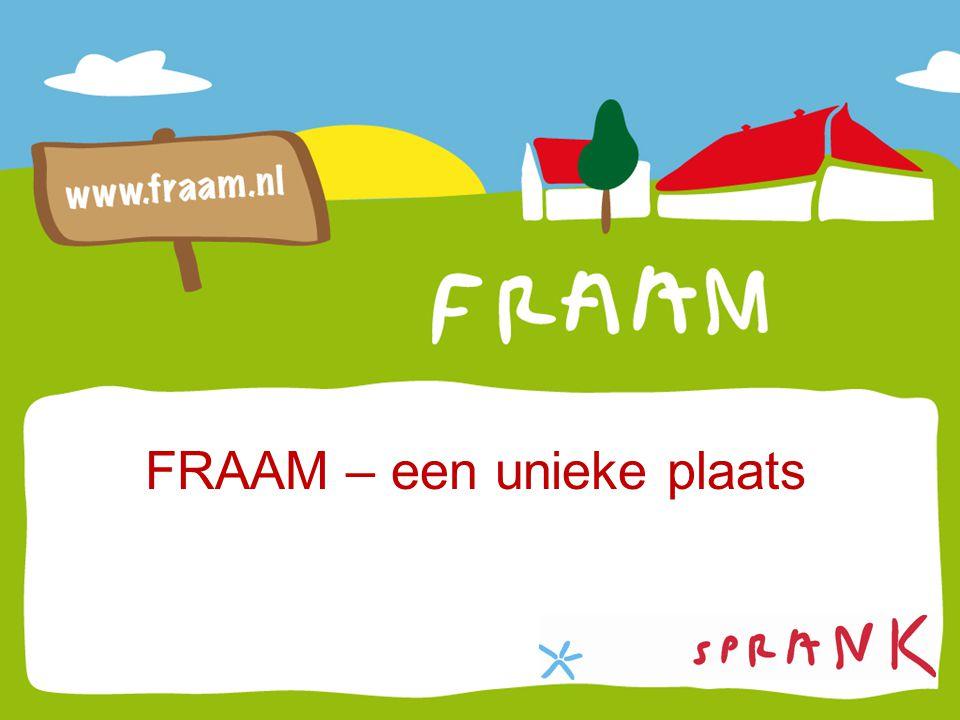 FRAAM – een unieke plaats