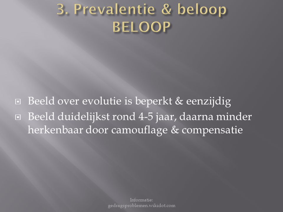 3. Prevalentie & beloop BELOOP