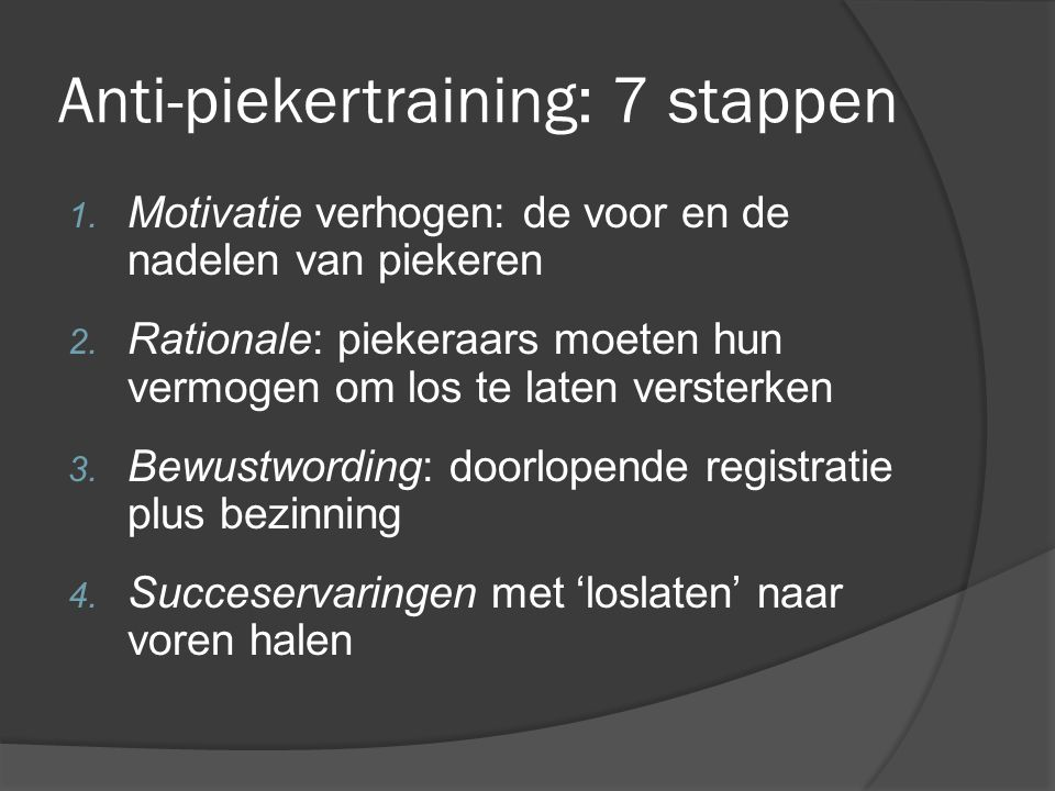 Anti-piekertraining: 7 stappen