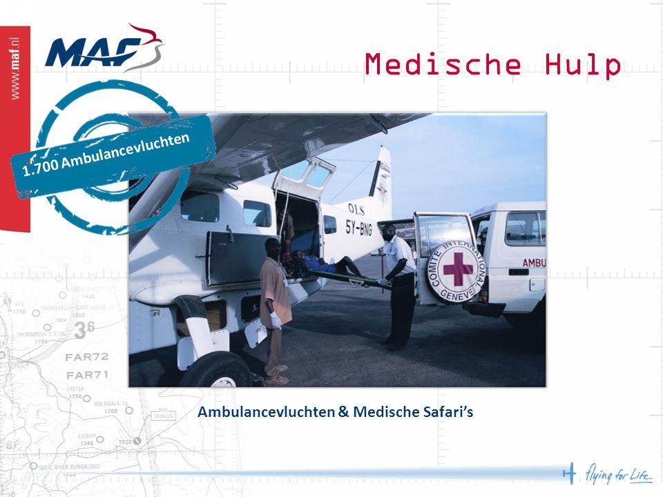 Ambulancevluchten & Medische Safari's