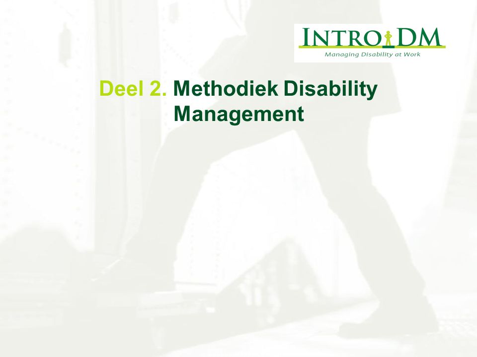 Deel 2. Methodiek Disability Management