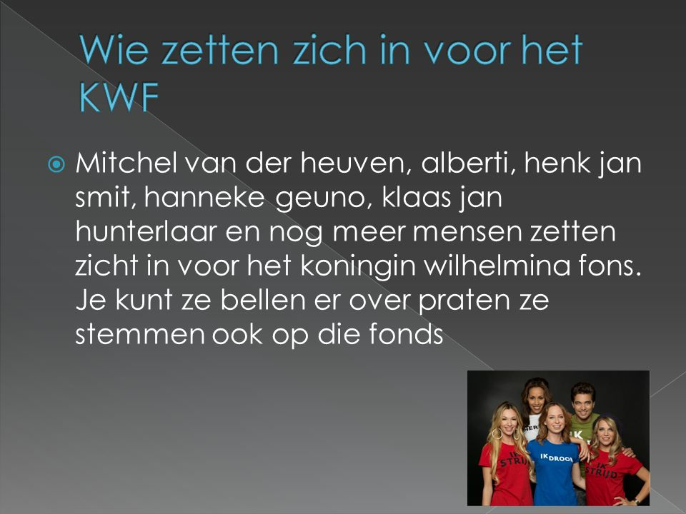 Wie zetten zich in voor het KWF