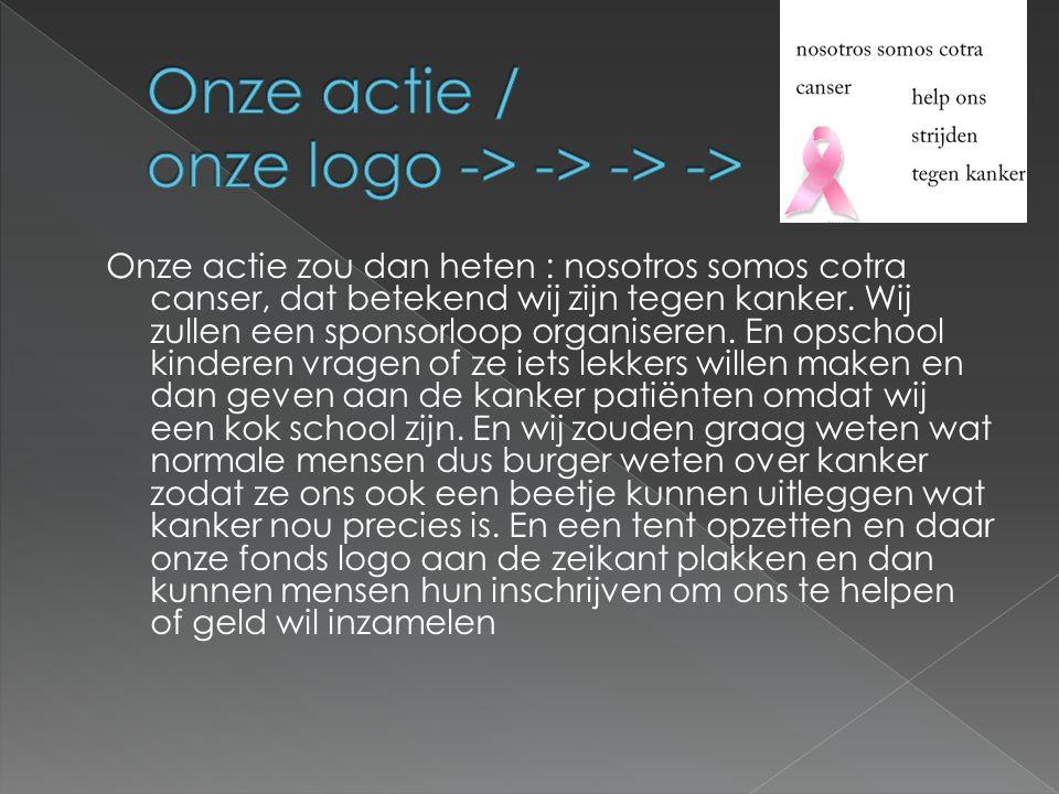 Onze actie / onze logo -> -> -> ->