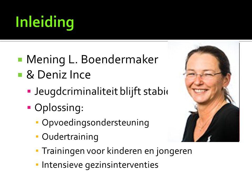 Inleiding Mening L. Boendermaker & Deniz Ince