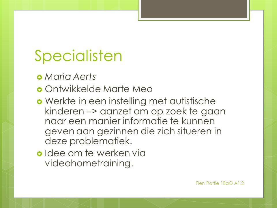 Specialisten Maria Aerts Ontwikkelde Marte Meo