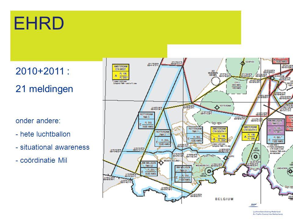 EHRD 2010+2011 : 21 meldingen onder andere: hete luchtballon