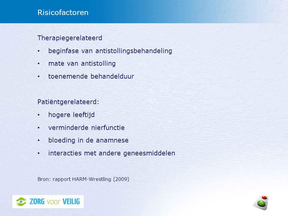 Risicofactoren Therapiegerelateerd