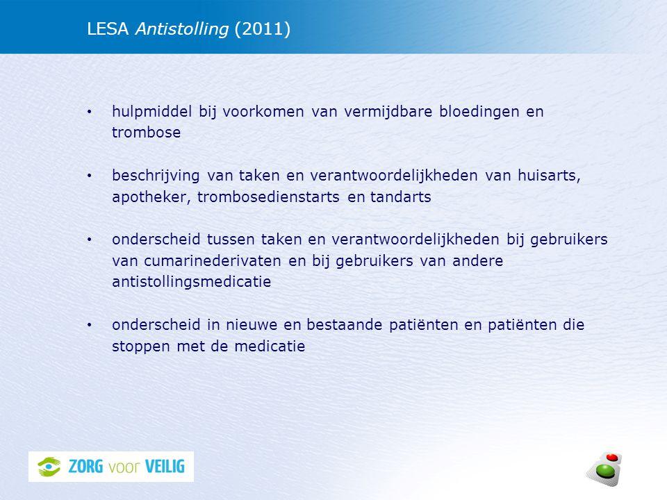 LESA Antistolling (2011) hulpmiddel bij voorkomen van vermijdbare bloedingen en trombose.
