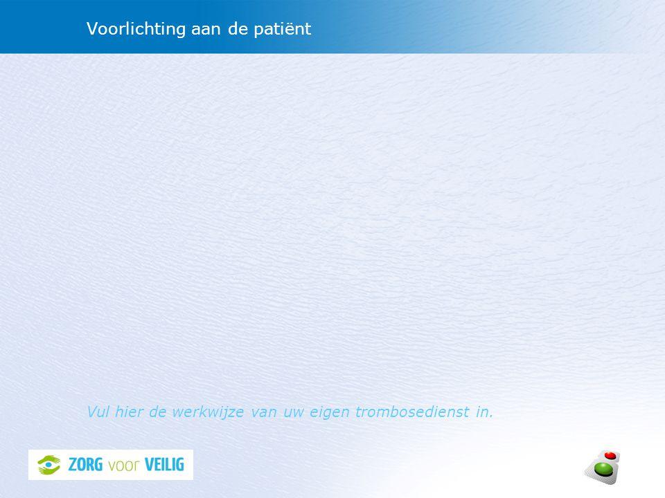 Voorlichting aan de patiënt