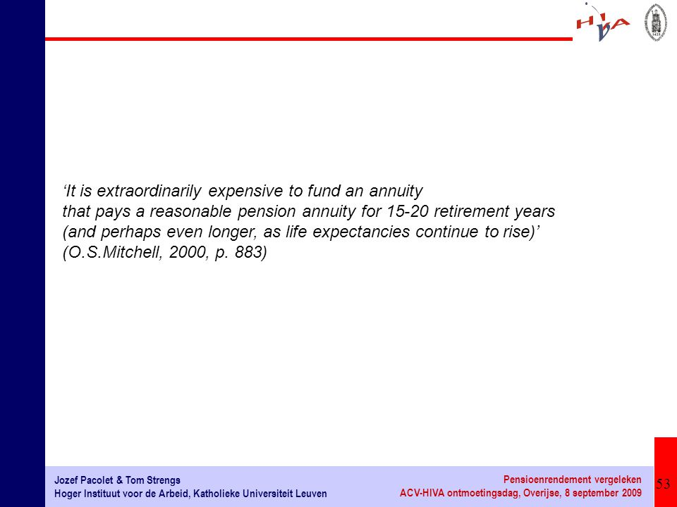 'It is extraordinarily expensive to fund an annuity