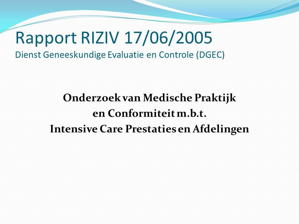 Rapport RIZIV 17/06/2005 Dienst Geneeskundige Evaluatie en Controle (DGEC)