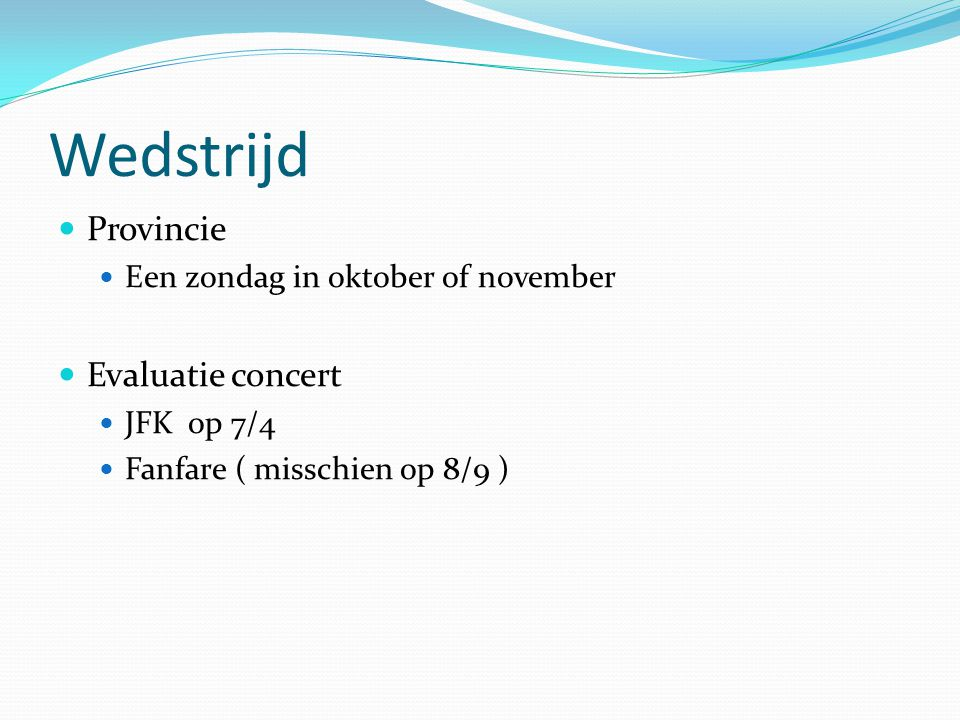 Wedstrijd Provincie Evaluatie concert