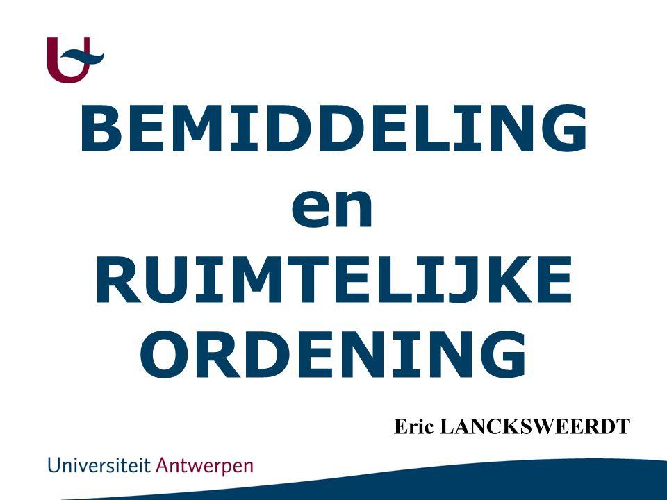 BEMIDDELING en RUIMTELIJKE ORDENING