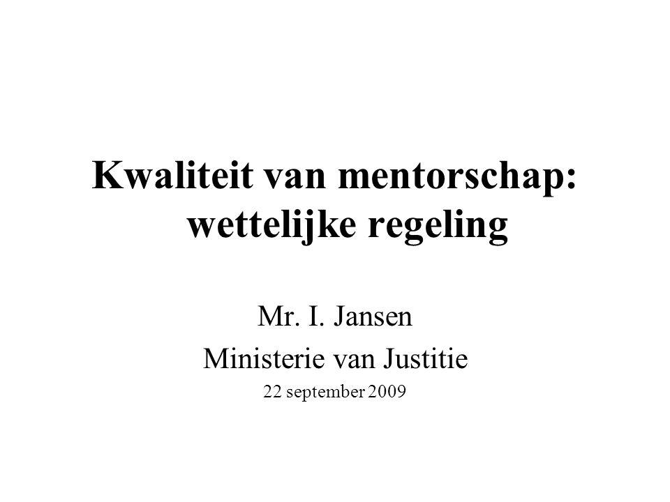 Kwaliteit van mentorschap: wettelijke regeling