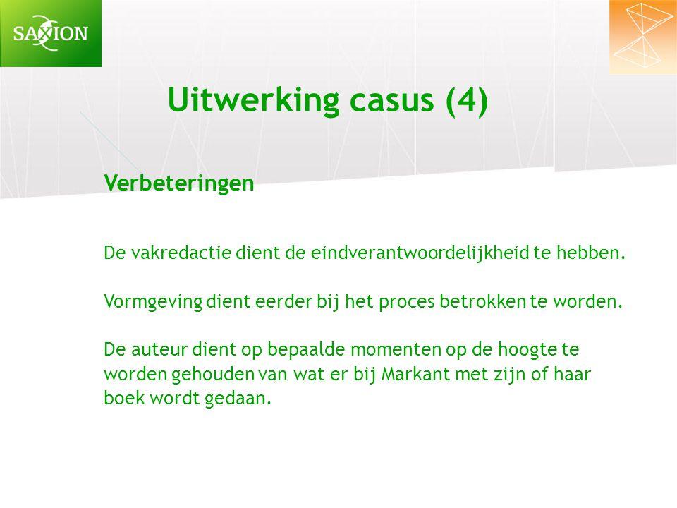 Uitwerking casus (4) Verbeteringen