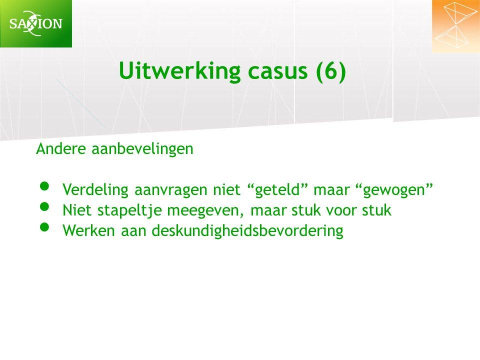 Uitwerking casus (6) Andere aanbevelingen