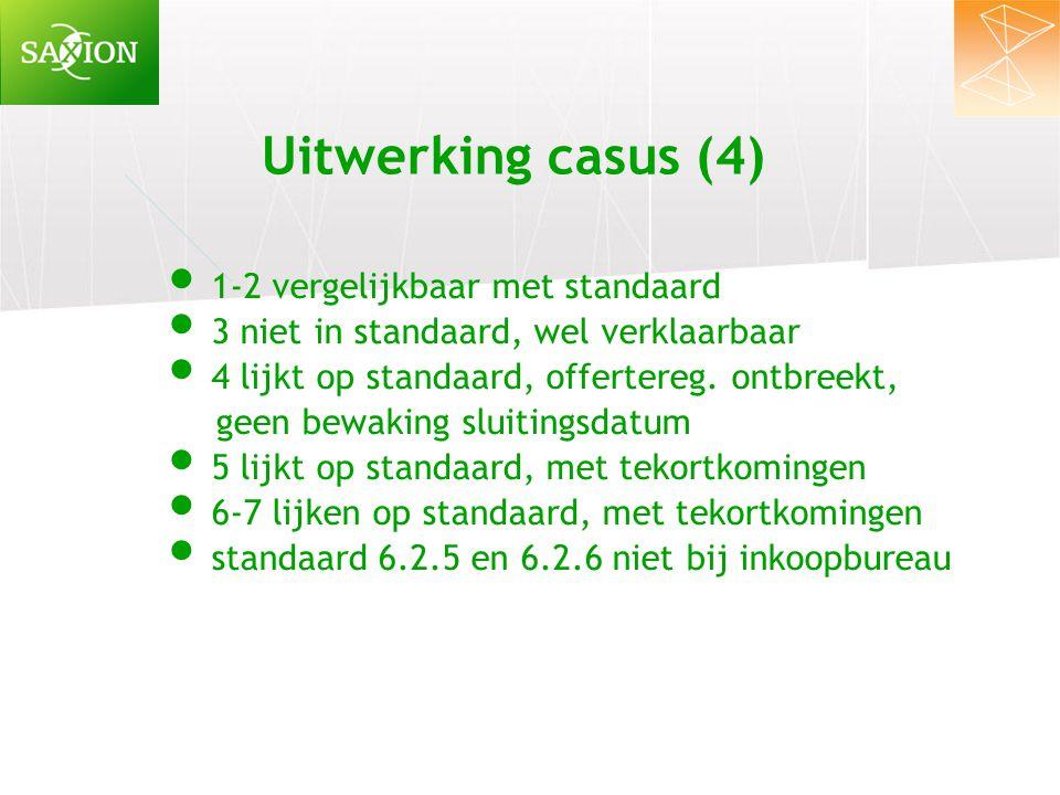 Uitwerking casus (4) 1-2 vergelijkbaar met standaard