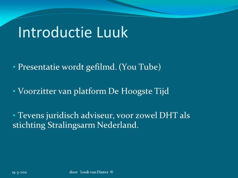 Introductie Luuk Presentatie wordt gefilmd. (You Tube)