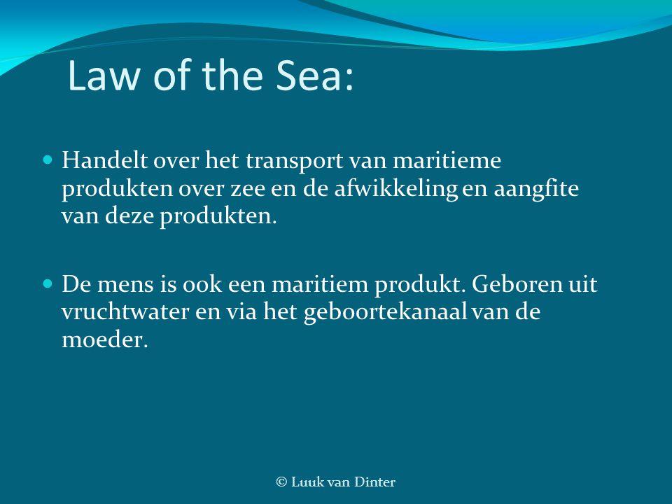 Law of the Sea: Handelt over het transport van maritieme produkten over zee en de afwikkeling en aangfite van deze produkten.