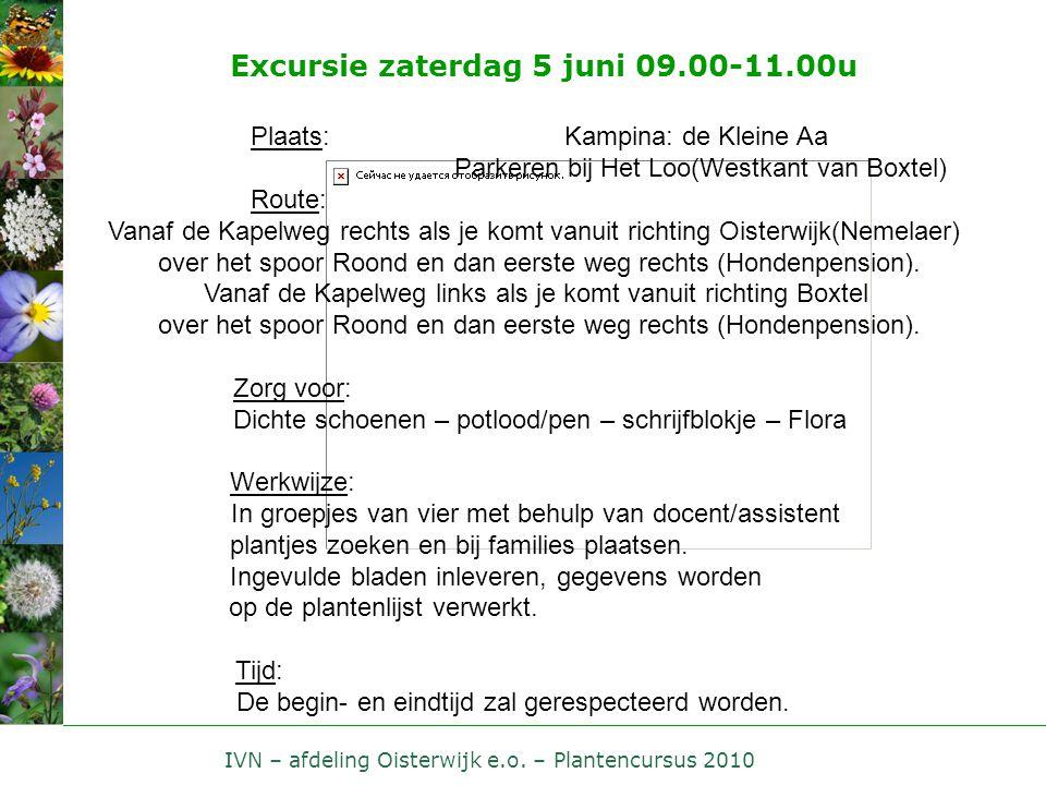 Excursie zaterdag 5 juni 09.00-11.00u