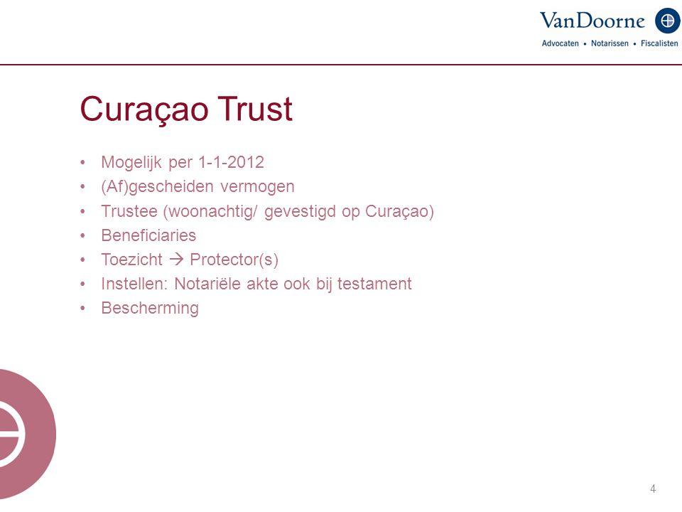 Curaçao Trust Mogelijk per 1-1-2012 (Af)gescheiden vermogen