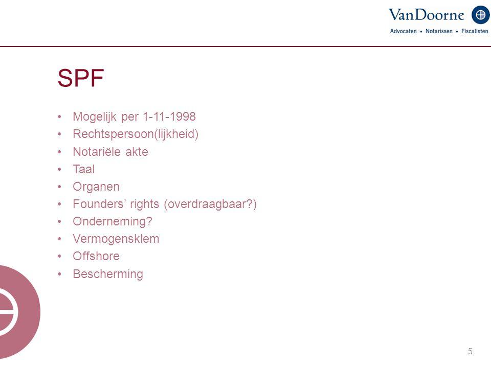 SPF Mogelijk per 1-11-1998 Rechtspersoon(lijkheid) Notariële akte Taal
