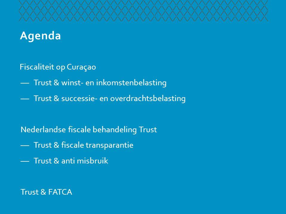 Agenda Fiscaliteit op Curaçao Trust & winst- en inkomstenbelasting