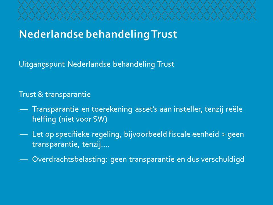 Nederlandse behandeling Trust