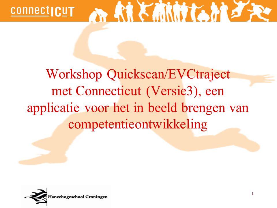 Workshop Quickscan/EVCtraject met Connecticut (Versie3), een applicatie voor het in beeld brengen van competentieontwikkeling
