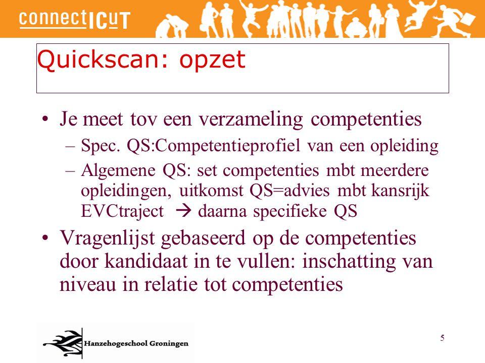 Quickscan: opzet Je meet tov een verzameling competenties