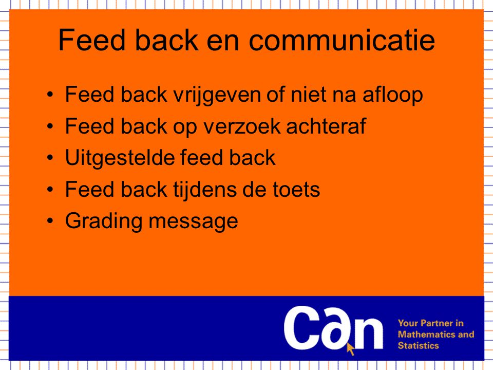 Feed back en communicatie