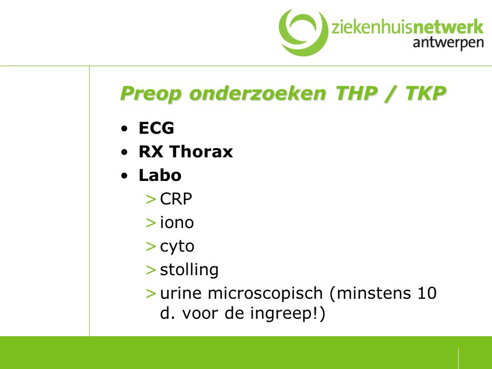 Preop onderzoeken THP / TKP