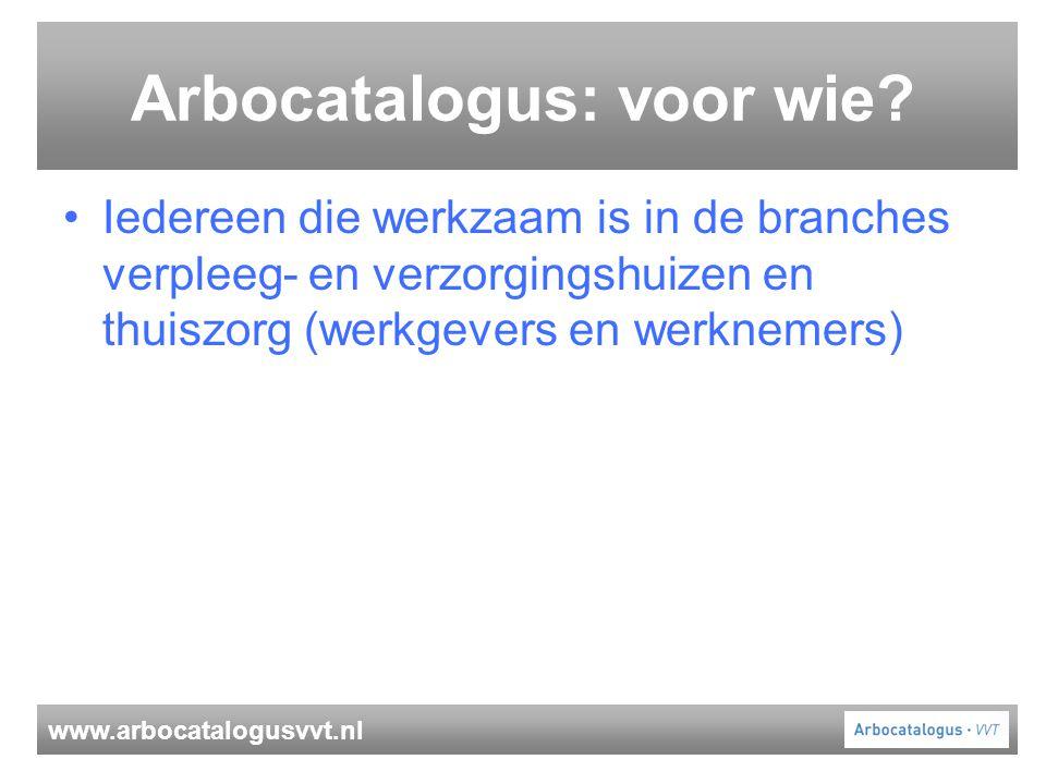 Arbocatalogus: voor wie