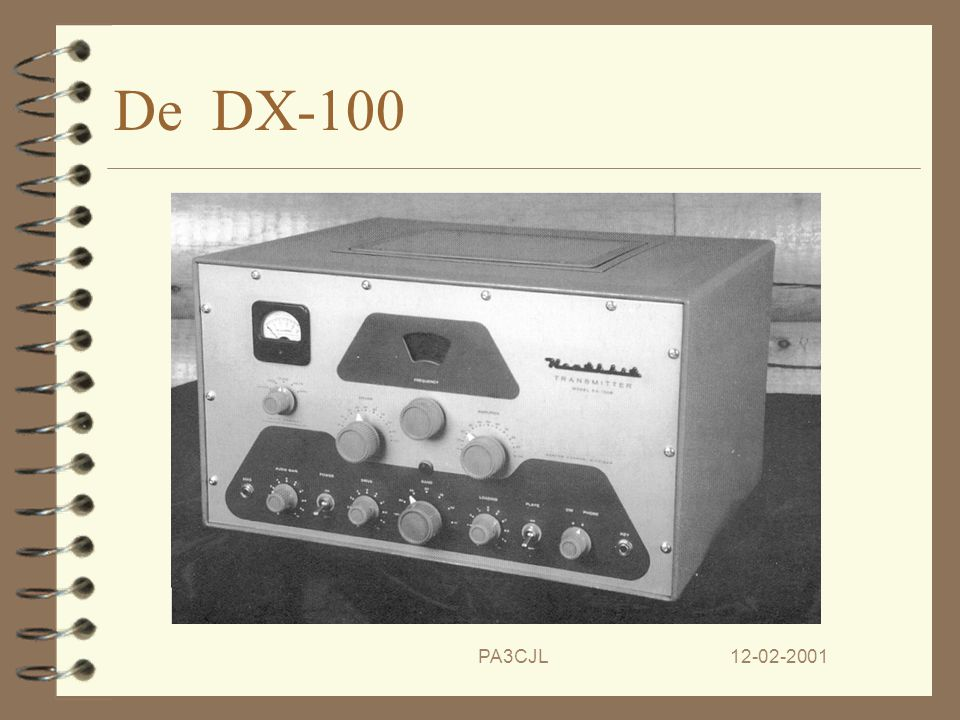 De DX-100 PA3CJL 12-02-2001