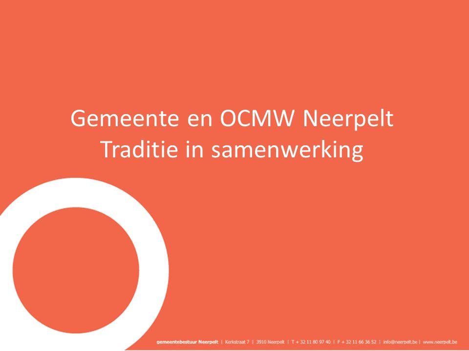 Gemeente en OCMW Neerpelt Traditie in samenwerking