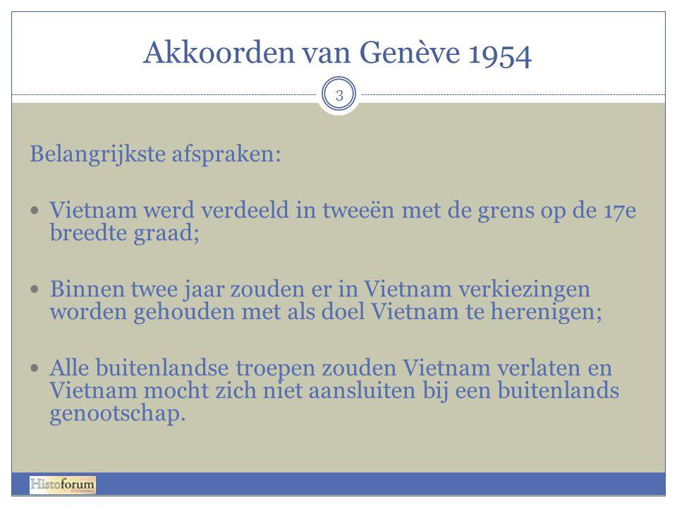 Akkoorden van Genève 1954 Belangrijkste afspraken: