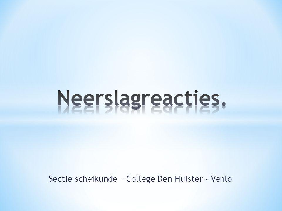 Sectie scheikunde – College Den Hulster - Venlo