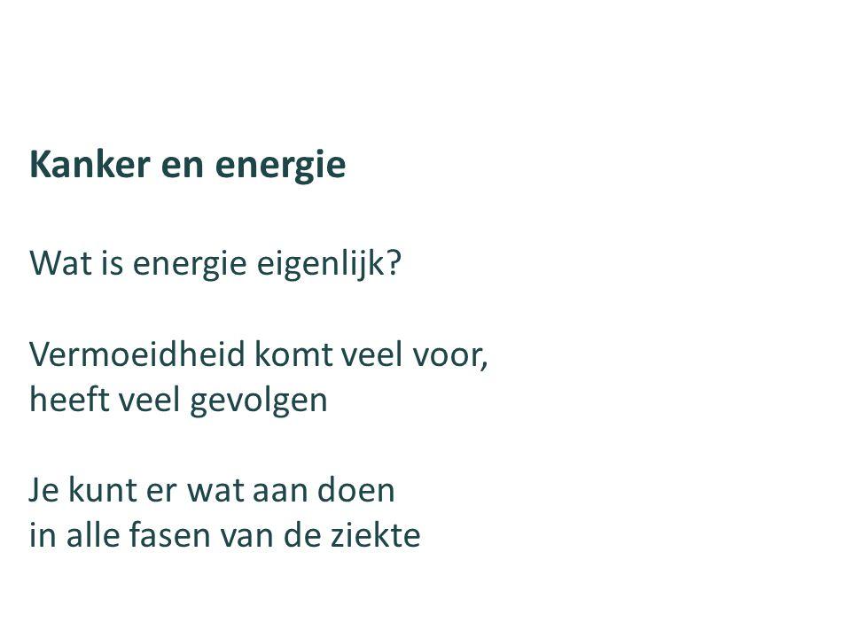 Kanker en energie Wat is energie eigenlijk