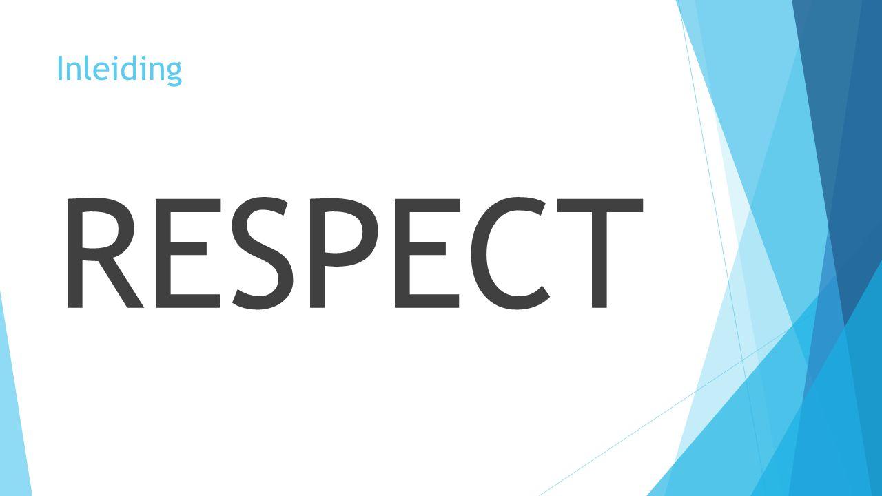 Inleiding RESPECT