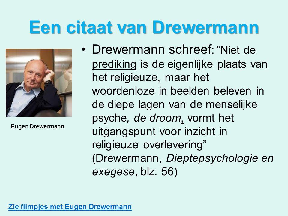 Een citaat van Drewermann