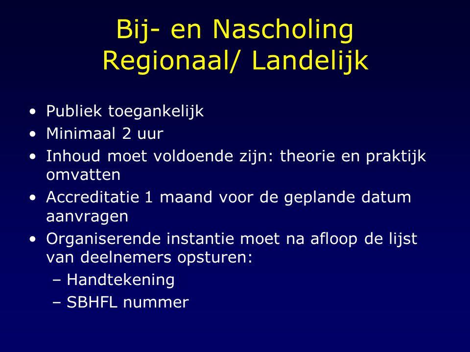 Bij- en Nascholing Regionaal/ Landelijk
