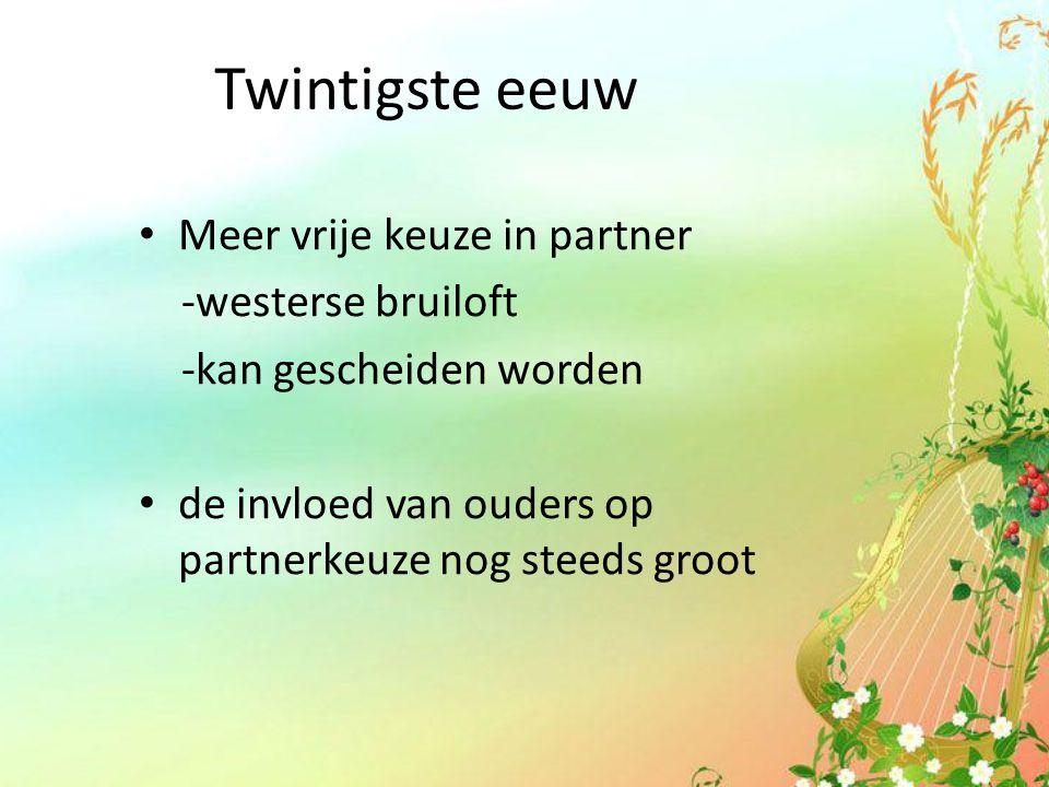Twintigste eeuw Meer vrije keuze in partner -westerse bruiloft