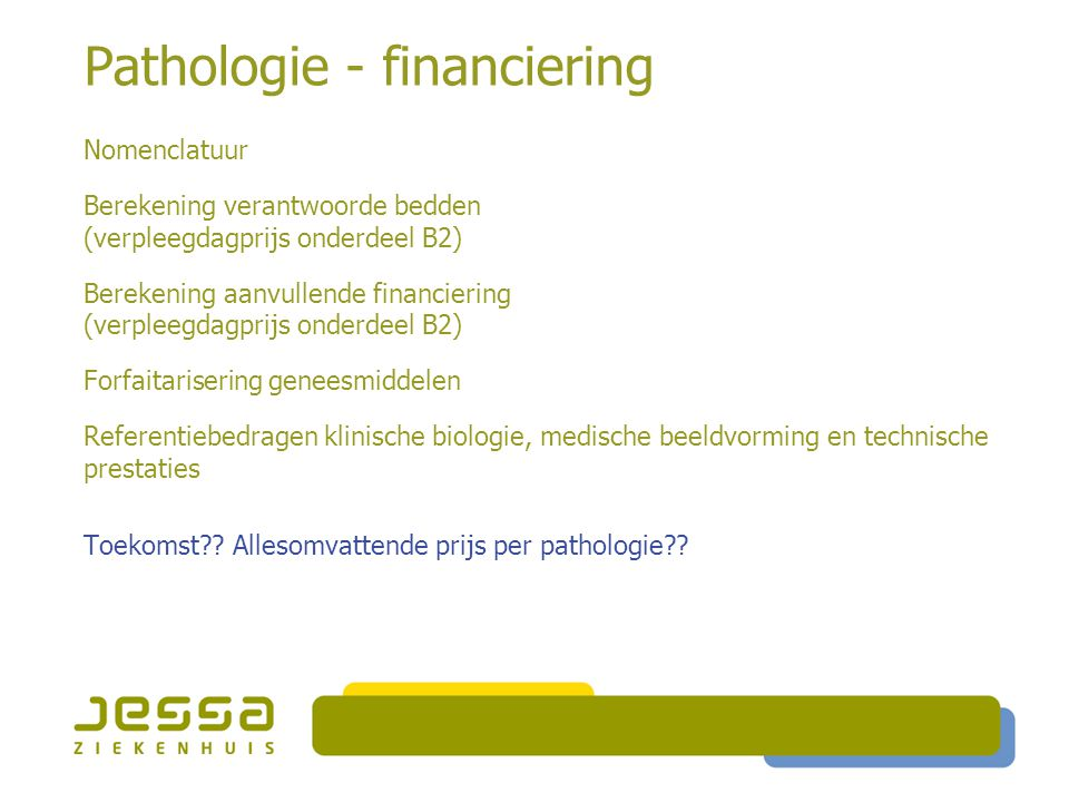 Pathologie - financiering