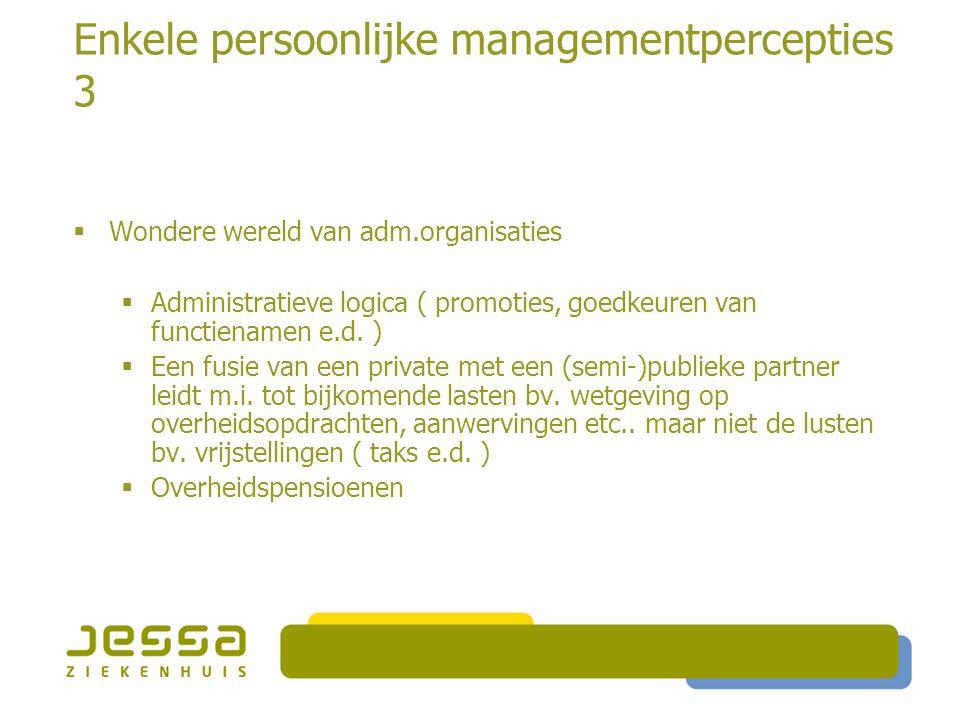 Enkele persoonlijke managementpercepties 3