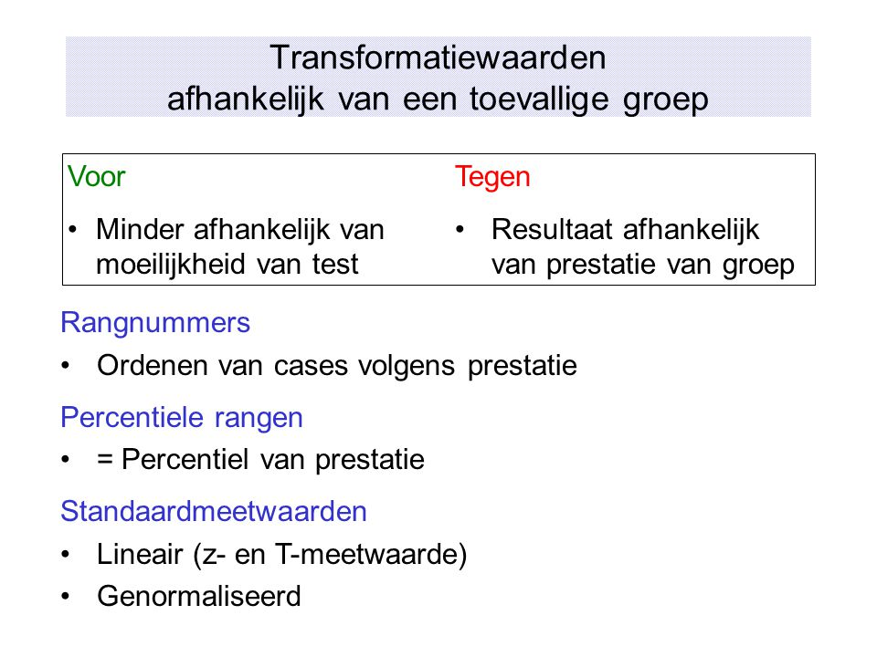 Transformatiewaarden afhankelijk van een toevallige groep