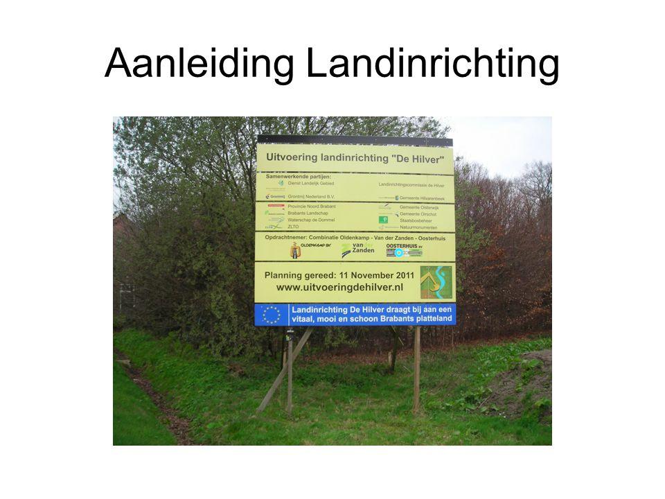Aanleiding Landinrichting