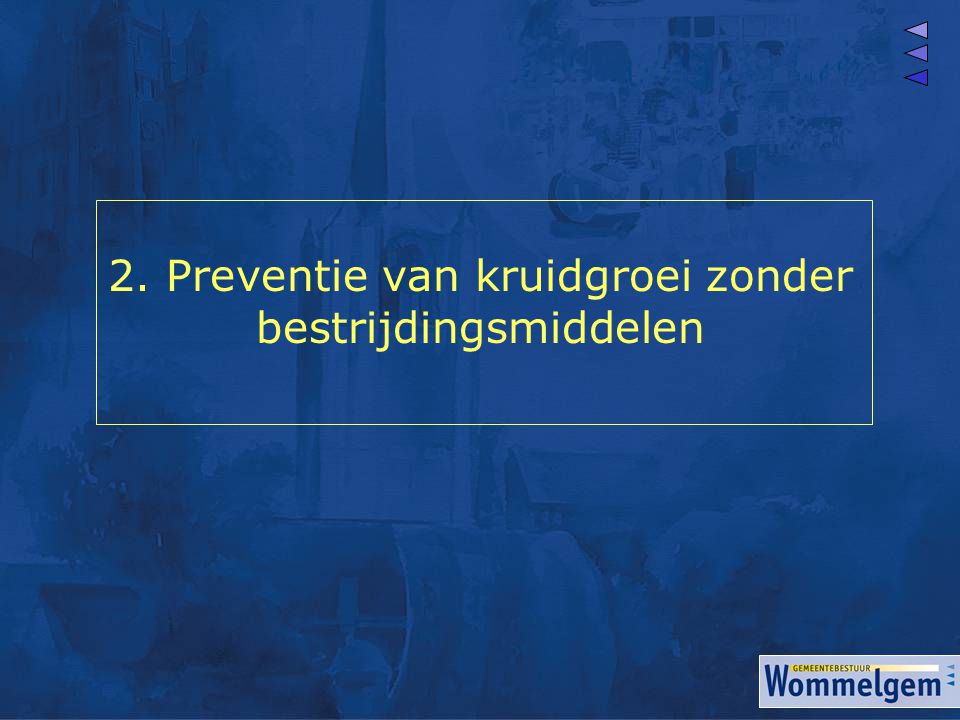 2. Preventie van kruidgroei zonder bestrijdingsmiddelen